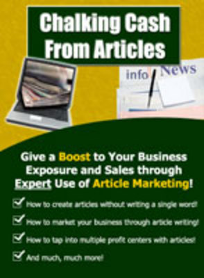 Product picture Chalking cash from articles-make more money from article wri