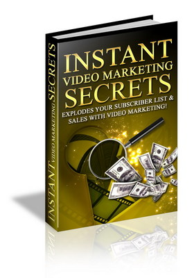 Product picture Instant Video Marketing Secrets, Make more money